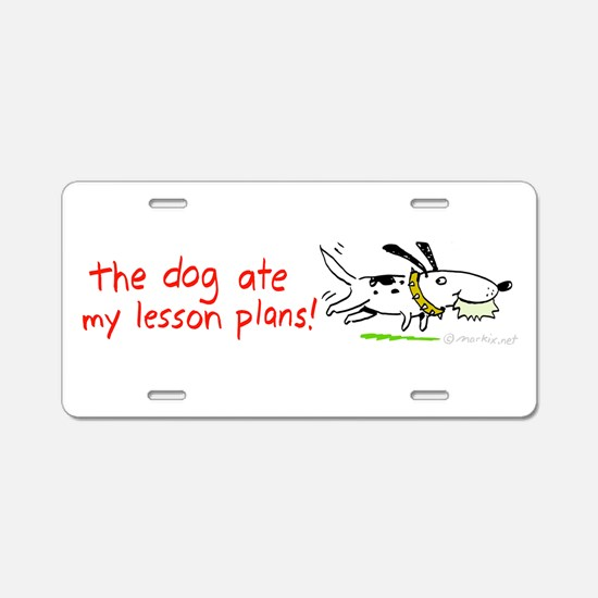 the dog ate my lesson plans! Aluminum License Plat