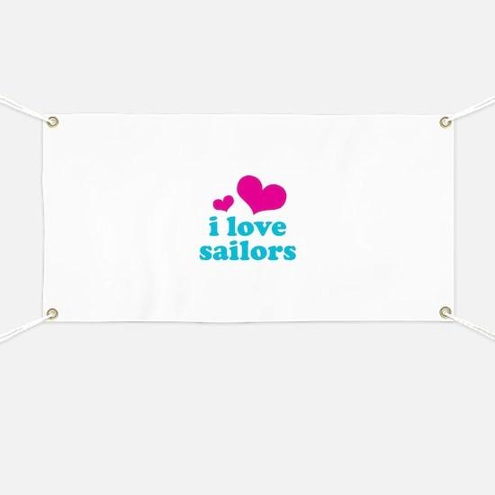 I Love Sailors Banner