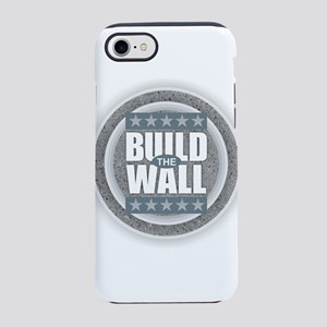 Build the Wall iPhone 7 Tough Case
