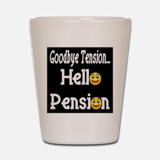 Retirement Pension Shot Glass