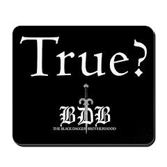 True? and BDB Logo Mousepad