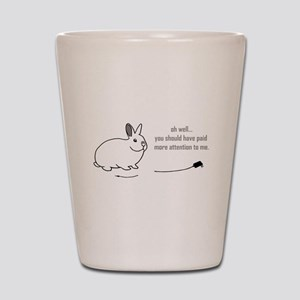 oh well... (bunnies chew cabl Shot Glass