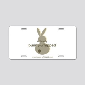 officially bunny-whipped Aluminum License Plate
