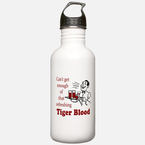 Can't Get Enough Tiger Blood! Water Bottle