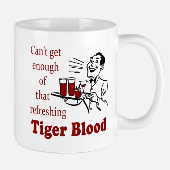 Can't Get Enough Tiger Blood! Mug
