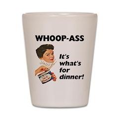 Whoop-Ass Shot Glass