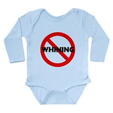 No Whining Long Sleeve Infant Bodysuit