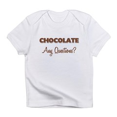 Chocolate Any Questions Infant T-Shirt
