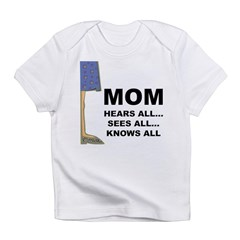Mom Knows All Infant T-Shirt