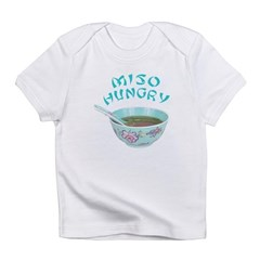 Miso Hungry Infant T-Shirt