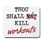 Thou Shall Kill Mousepad