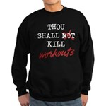 Thou Shall Kill Sweatshirt (dark)