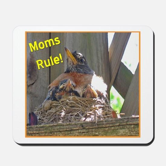 Moms Rule Mousepad