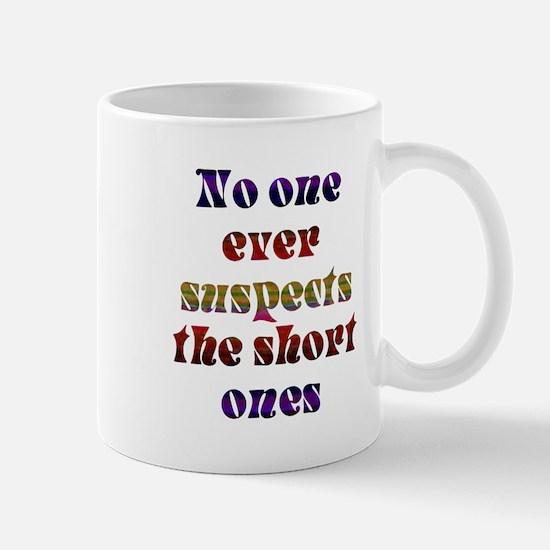 No One ever suspects the shor Mug
