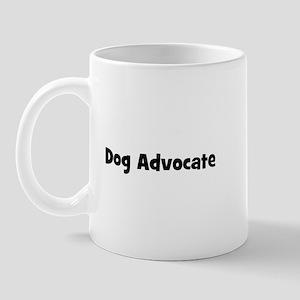 Dog Advocate Mug