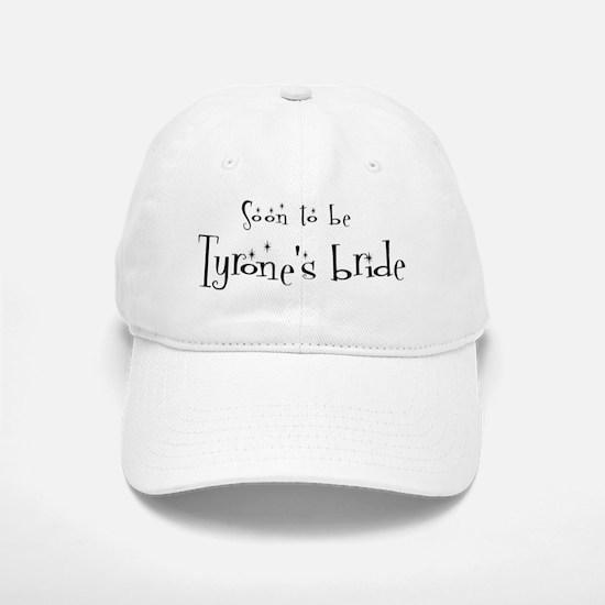 Soon Tyrone's Bride Baseball Baseball Cap