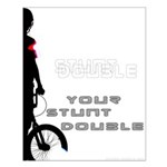WillieBMX Your Stunt Double Small Poster