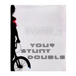 WillieBMX Your Stunt Double Throw Blanket
