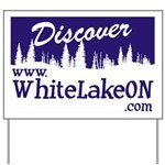 White Lake ON Yard Sign