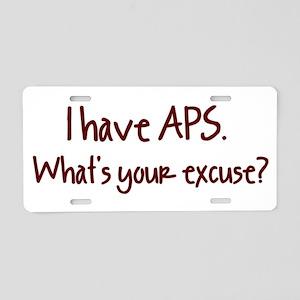 I have APS. What's your excus Aluminum License Pla