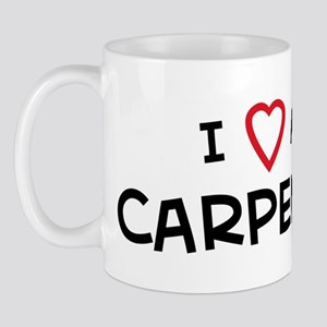 I Love Carpenter Mug