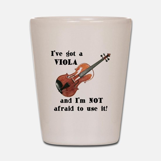 I've Got a Viola Shot Glass
