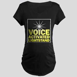 Voice Activated Lightstand Maternity Dark T-Shirt