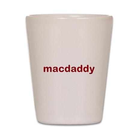 macdaddy red Shot Glass