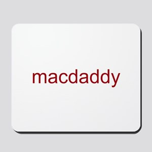 macdaddy red Mousepad