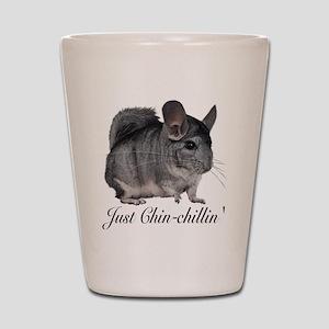 Just ChinChillin' Shot Glass