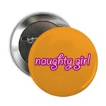 NAUGHTY GIRL Button