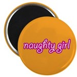 NAUGHTY GIRL Magnet