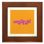 NAUGHTY GIRL Framed Tile