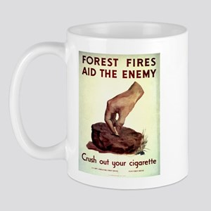 Forest Fires Aid The Enemy Mug