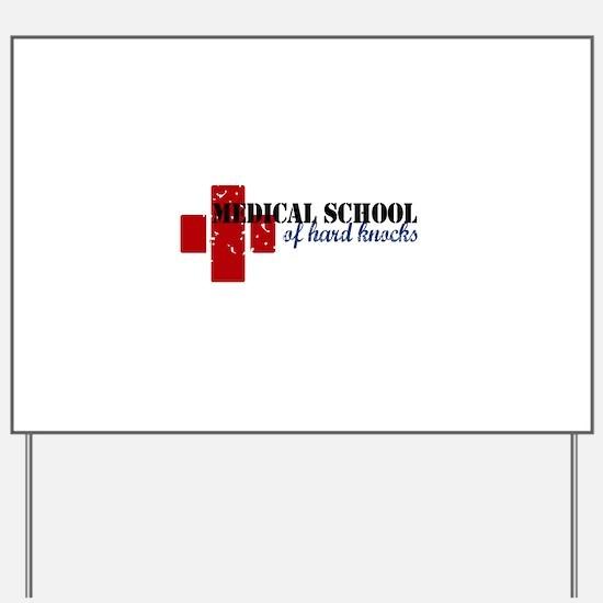 Unique School medicine Yard Sign