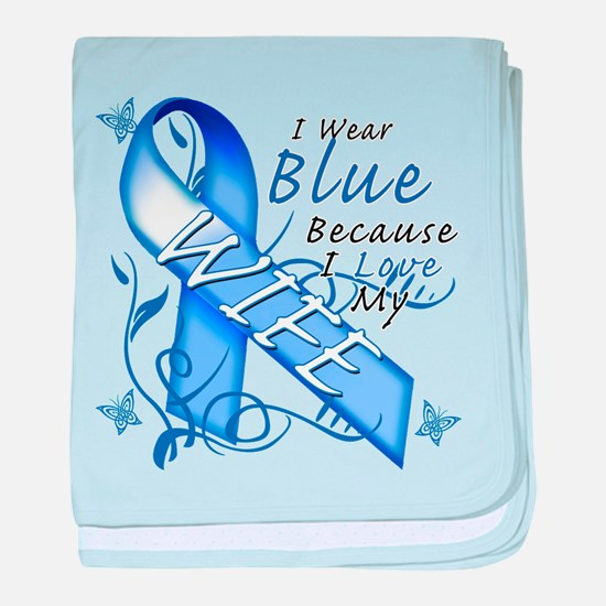 I Wear Blue Because I Love My Wife baby blanket