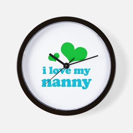I Love My Nanny Wall Clock