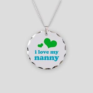 I Love My Nanny Necklace Circle Charm