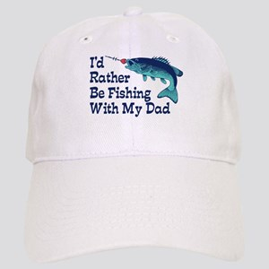 I'd Rather Be Fishing With My Dad Cap