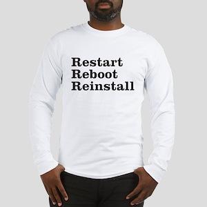 restart reboot reinstall Long Sleeve T-Shirt