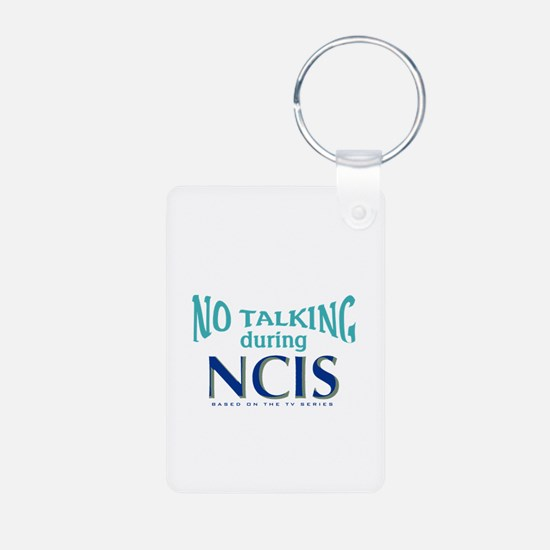 No Talking During NCIS Keychains