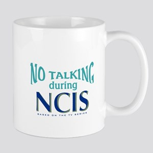 No Talking During NCIS Mug