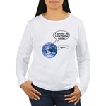 I survived the LHC again Women's Long Sleeve T-Shi