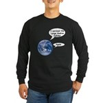 I survived the LHC again Long Sleeve Dark T-Shirt