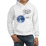 I survived the LHC again Hooded Sweatshirt