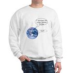 I survived the LHC again Sweatshirt