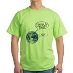 I survived the LHC again Green T-Shirt