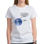 I survived the LHC again Women's T-Shirt