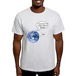 I survived the LHC again Light T-Shirt