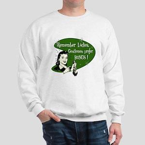 GENTLEMEN PREFER BONGS Sweatshirt